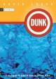 Dunk - David Lubar