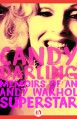 Candy Darling: Memoirs of an Andy Warhol Superstar - James Rasin, Candy Darling