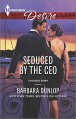 Seduced by the CEO (Chicago Sons) - Barbara Dunlop