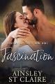 Fascination: (Billionaire Venture Capitalist #9): A Friends to Lovers Romance - Ainsley St Claire