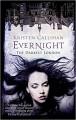Evernight (Darkest London) - Kristen Callihan
