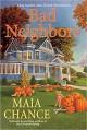Bad Neighbors - Maia Chance