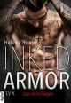 Inked Armor - Lass mich fliegen (Clipped Wings 1) - Helena Hunting,Beate Bauer