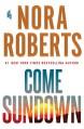 Come Sundown - Nora Roberts, Elisabeth Rodgers