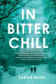 In Bitter Chill - Sarah Ward