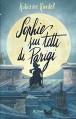 Sophie sui tetti di Parigi - Katherine Rundell, T. Fan, M. Pace