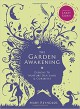 The Garden Awakening: Designs to nurture our land and ourselves - Mary Reynolds