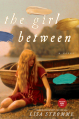 The Girl Between - Lisa Stromme