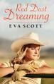 Red Dust Dreaming - Eva Scott