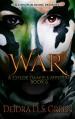 WAR: The 6th Installment in the Chloe Daniels Mysteries - Deidra D. S. Green, Lashawone Powell