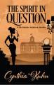 The Spirit in Question - Cynthia Kuhn