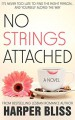 No Strings Attached (Pink Bean Series Book 1) - Harper Bliss