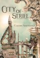 City of Strife: (An Isandor Novel) (City of Spires Book 1) - Claudie Arseneault