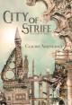 City of Strife: (An Isandor Novel) (City of Spires Book 1) - Claudie Arseneault