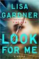 Look for Me (D. D. Warren) - Lisa Gardner