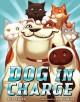 Dog in Charge - K.L. Going, Dan Santat