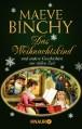 Das Weihnachtskind und andere Geschichten zur stillen Zeit - Maeve Binchy, Gabriela Schönberger