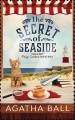 The Secret of Seaside - Agatha Ball, Kate Danley