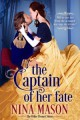 The Captain of Her Fate: A Regency Romance (The Other Bennet Sisters Book 1) - Nina Mason