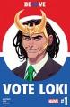 Vote Loki (2016-) #1 (of 4) - Christopher Hastings, Langdon Foss, Tradd Moore
