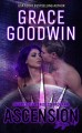 Ascension Saga: 7 (Interstellar Brides: Ascension Saga #7) by Grace Goodwin - Grace Goodwin