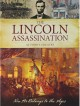 The Lincoln Assassination at Ford's Theatre: Now He Belongs to the Ages - Kristin Hannah, John J. Nance
