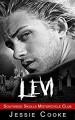 LEVI: Southside Skulls Motorcycle Club (Southside Skulls MC Romance Book 5) - Jessie Cooke, J. S. Cooke