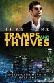 Tramps and Thieves - Rhys Ford