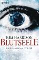 Blutseele (The Hollows, #10.1) - Kim Harrison
