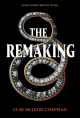 The Remaking - Clay McLeod Chapman