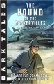 Dark Tales: The Hound of the Baskervilles: A Graphic Novel - Dave Shephard, Arthur Conan Doyle