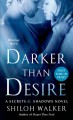 Darker Than Desire - Shiloh Walker