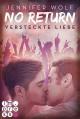 No Return 2: Versteckte Liebe - Jennifer Wolf