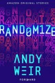 Randomize - Andy Weir