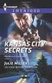 Kansas City Secrets (The Precinct: Cold Case) - Julie Miller