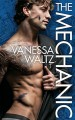 The Mechanic - Vanessa Waltz