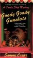 Goody Goody Gunshots - Sammi Carter