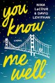 You Know Me Well - Nina LaCour, David Levithan