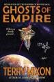 Ghosts of Empire (Book 4 of The Empire of Bones Saga) - Terry Mixon