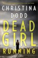 Dead Girl Running - Christina Dodd