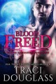 Blood Freed - Traci Douglass