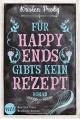 Für Happy Ends gibt`s kein Rezept: Liebesroman (Fusion 1) - Kristen Proby,Ralph Sander