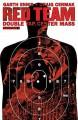 Red Team: Double Tap, Center Mass #1 - Garth Ennis, Craig Cermak