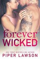 Forever Wicked (Wicked #4) - Piper Lawson
