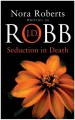 Seduction in Death - J.D. Robb
