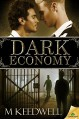Dark Economy - M.J. Keedwell