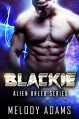 Blackie (Alien Breed 9.2) - Melody Adams