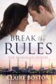 Break the Rules - Claire Boston