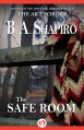 The Safe Room - B. A. Shapiro