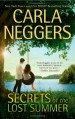 Secrets of the Lost Summer - Carla Neggers